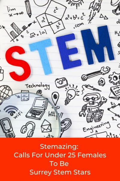Stemazing: Call For Under 25 Females To Be Surrey Stem Stars