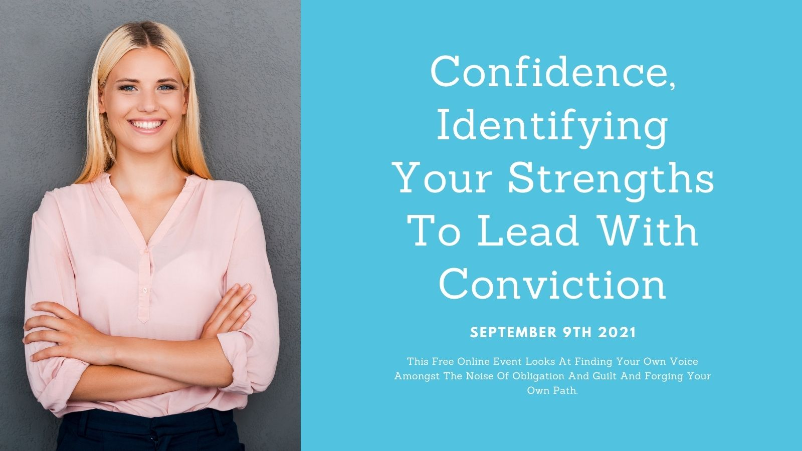 Confidence, Identifying Your Strengths To Lead With Conviction